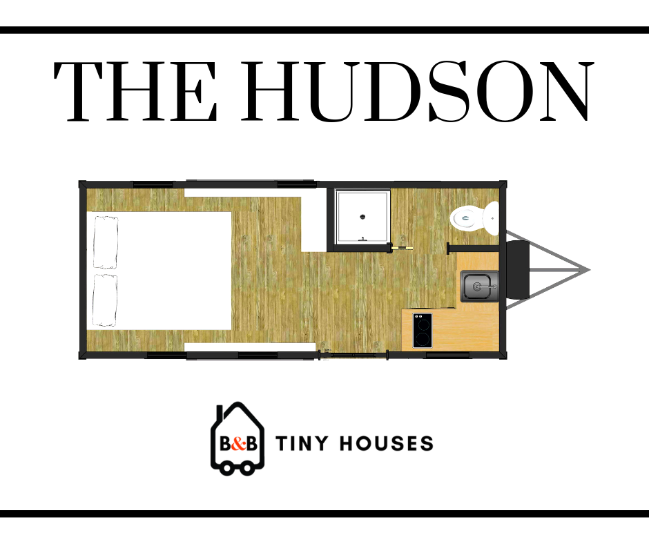Hudson (20' & 26') - Tiny House Builders - B&B Micro Manufacturing on tiny houses on wheels, travel trailer floor plans, home floor plans, shipping container floor plans, tiny house plans 20x20, studio floor plans, tiny houses one story, architecture floor plans, shed house plans, cottage floor plans, great tiny house plans, cabin house plans, small house plans,