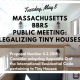 legalizing tiny homes new England Massachusetts